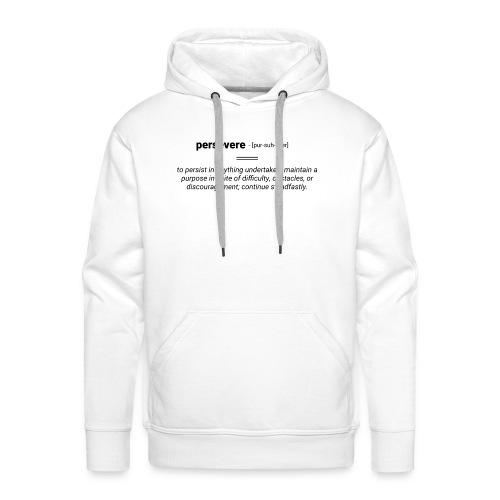 persevere - Männer Premium Hoodie
