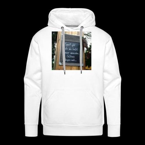 Spruch t-shirt - Männer Premium Hoodie