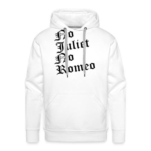 No_Juliet_No_Romeo T-shirt - Felpa con cappuccio premium da uomo