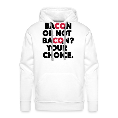 Bacon or not bacon - Premiumluvtröja herr