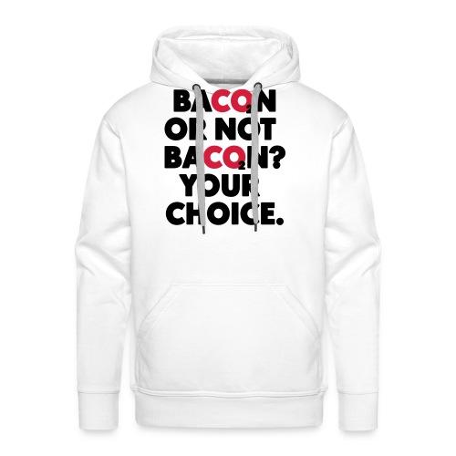 Bacon or not bacon - Premiumluvtröja herr