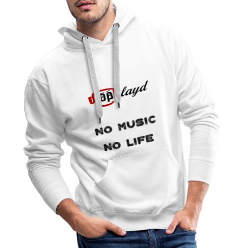 dropblayd Merch - No Music No Life - Männer Premium Hoodie