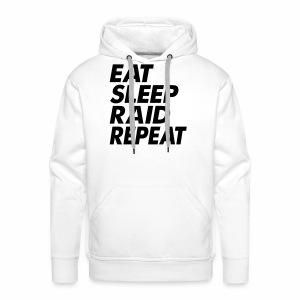 Eat Sleep Raid Repeat Black - Men's Premium Hoodie