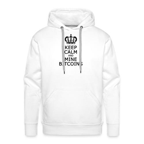 Keep calm and mine Bitcoins Black - Männer Premium Hoodie