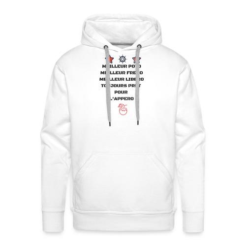 MEILLEUR POTO MEILLEUR FRERO MEILLEUR LIBERO TOUJO - Sweat-shirt à capuche Premium pour hommes