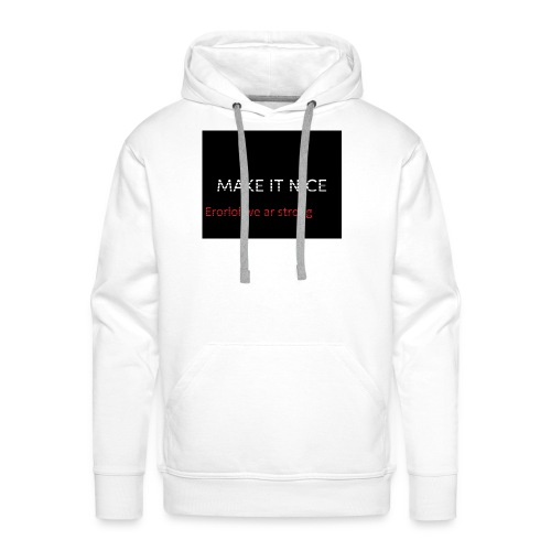 MAKE IT NICE page - Männer Premium Hoodie