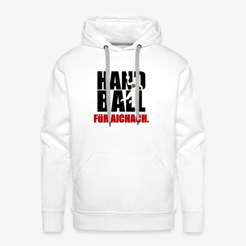 Handball für Aichach Schwarz - Männer Premium Hoodie