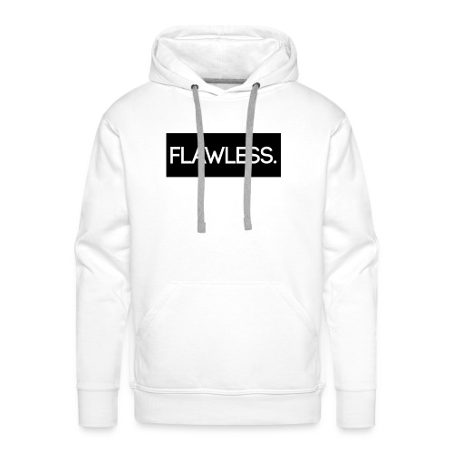 Flawless. - Männer Premium Hoodie