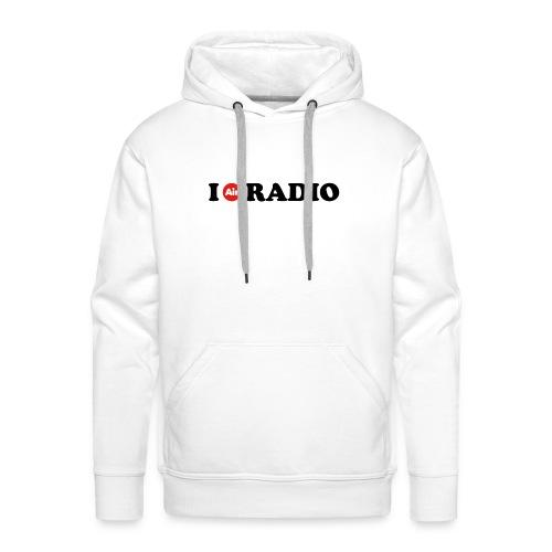 Camiseta I Air Radio Mujer - Sudadera con capucha premium para hombre