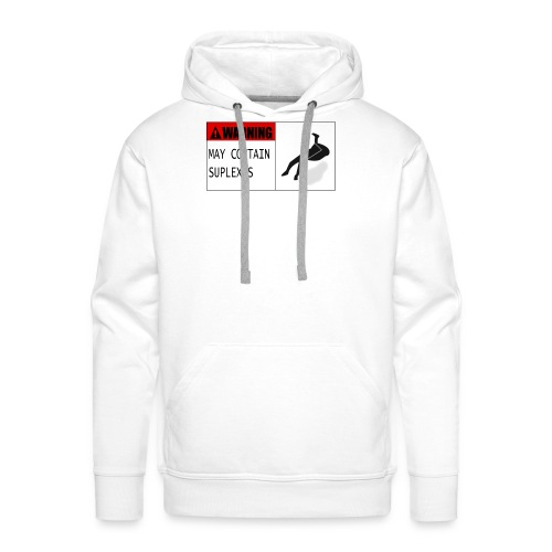 WARNING : MAY CONTAIN SUPLEXES - Men's Premium Hoodie