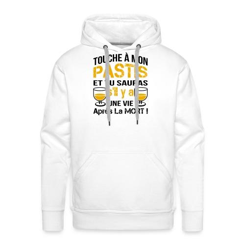 touche à mon pastis ... - Sweat-shirt à capuche Premium pour hommes