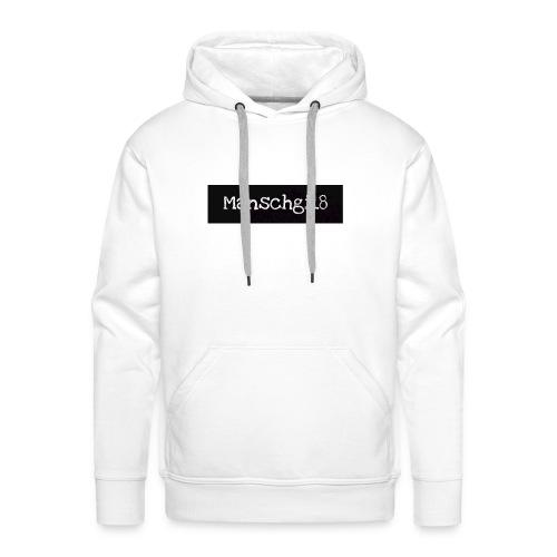 Manschgi18 Merch (2) - Männer Premium Hoodie