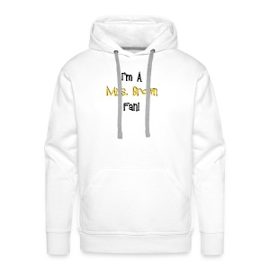 I'm a Mrs. Brown fan! - Men's Premium Hoodie
