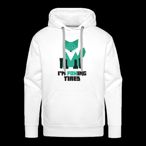 Foxing Tired - Edition Turquoise - Sweat-shirt à capuche Premium pour hommes