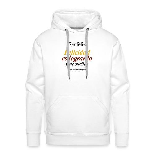 ▶️ser feliz - Desarrollo personal ☑️ - Sudadera con capucha premium para hombre