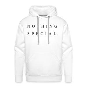 Nothing Special - Männer Premium Hoodie