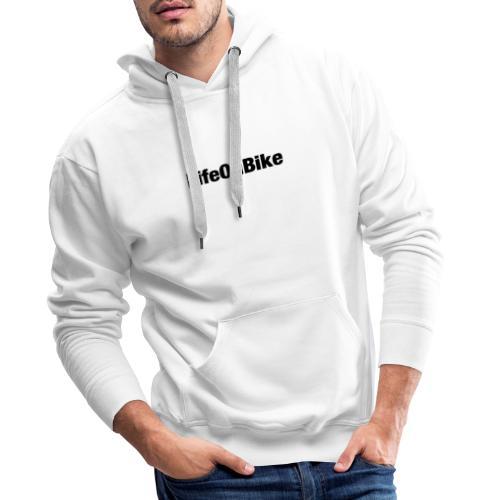 LifeOnBike - Männer Premium Hoodie