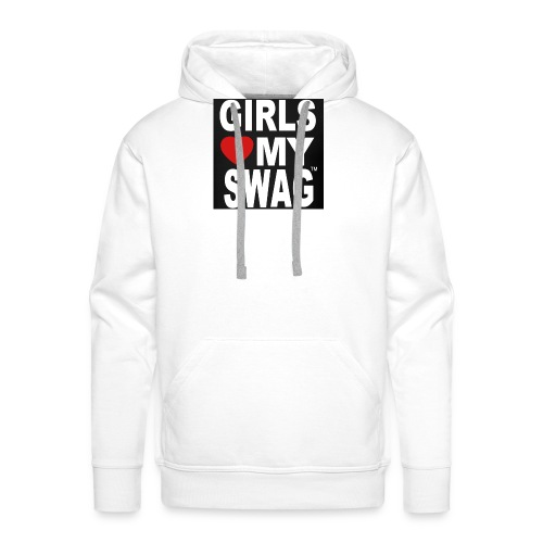 GIRLS LOVE MY SWAG T-SHIRT - Männer Premium Hoodie