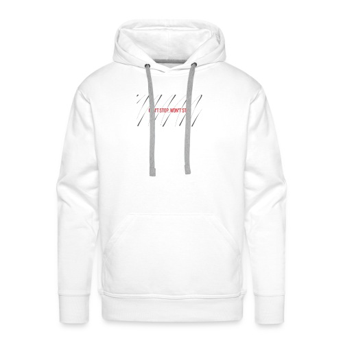 Can't Stop, Won't Stop - Men's Premium Hoodie