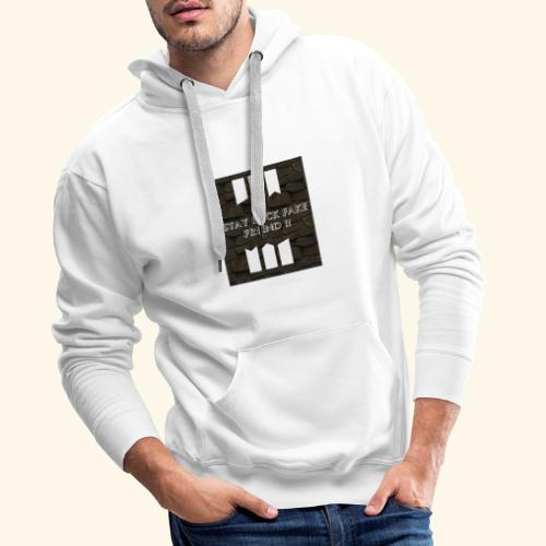 Stay back fake friend !! - Sweat-shirt à capuche Premium pour hommes