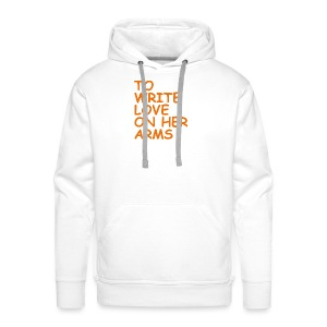 to write love on her arms orange - Männer Premium Hoodie