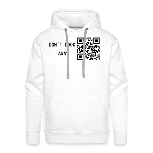 Don't look away - Männer Premium Hoodie