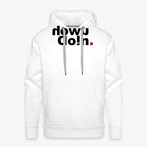 How U Doin - Mannen Premium hoodie