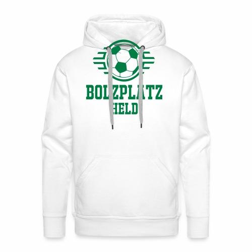 Bolzplatzheld Shirt - Männer Premium Hoodie