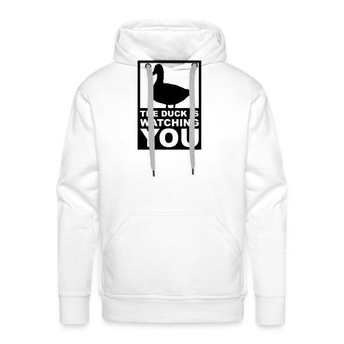 The Duck is watching you - Männer Premium Hoodie