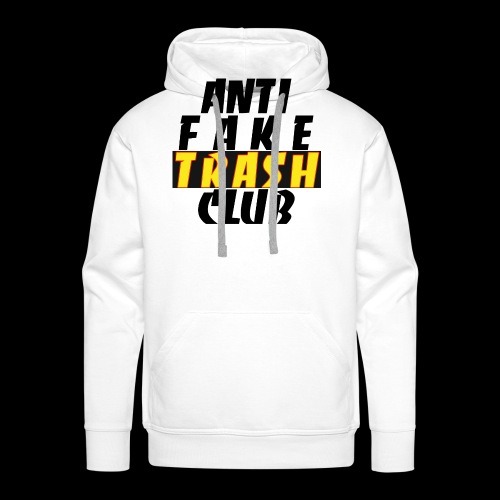 ANTI FAKE TRASH CLUB - Men's Premium Hoodie