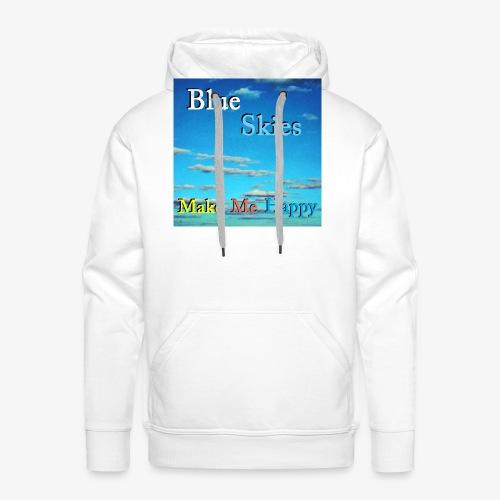 Blue Skies Make Me Happy - Premium hettegenser for menn