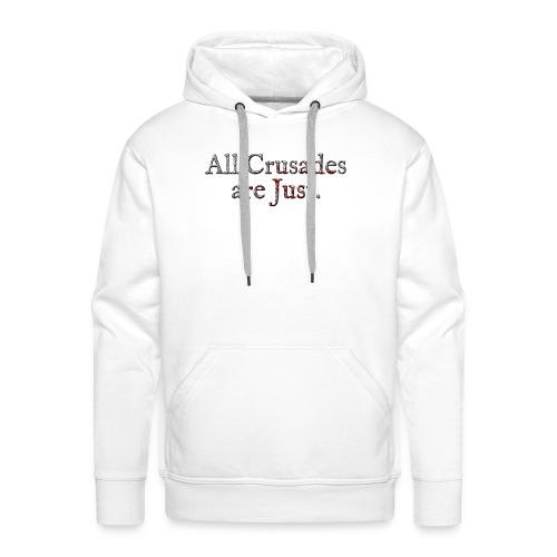 All Crusades Are Just. Alt.2 - Men's Premium Hoodie