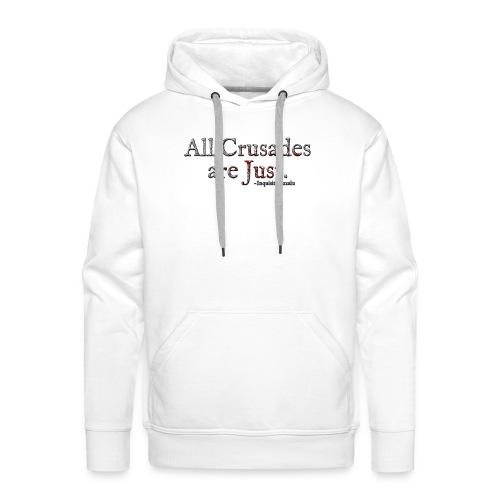 All Crusades Are Just. Alt.1 - Men's Premium Hoodie