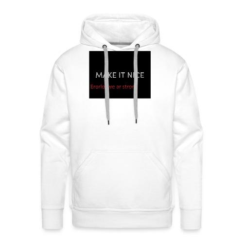 MAKE IT NICE page - Männer Premium Hoodie