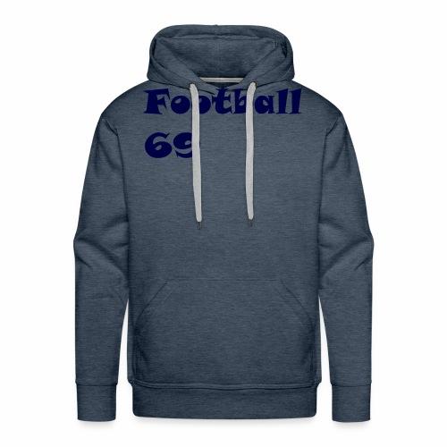 Fußball Football 69 outdoor T-shirt blue - Männer Premium Hoodie