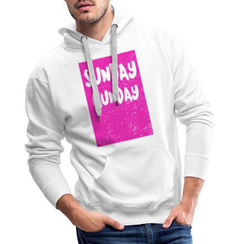 SUNDAY GUNDAY - Bluza męska Premium z kapturem