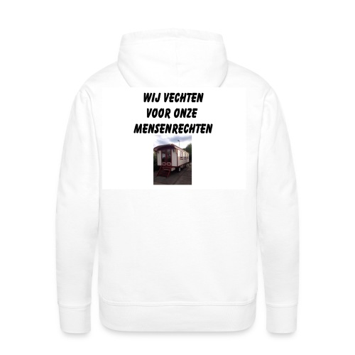 wij vechten voor onze mensen rechten - Mannen Premium hoodie