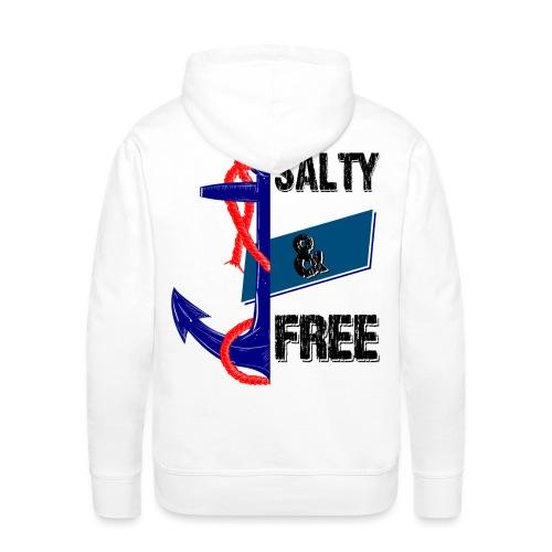 Salty and free - Männer Premium Hoodie