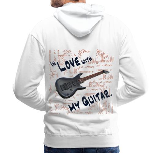 In love with my guitar - Männer Premium Hoodie