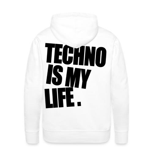 techno is my life 5 - Männer Premium Hoodie