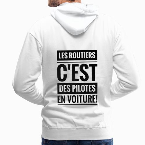 Les Routiers - Sweat-shirt à capuche Premium pour hommes