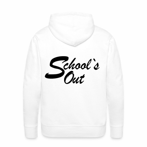 School`s out - Männer Premium Hoodie