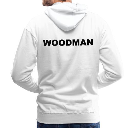 WOODMAN - Männer Premium Hoodie