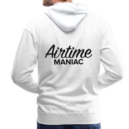 Airtime Maniac - Sweat-shirt à capuche Premium pour hommes