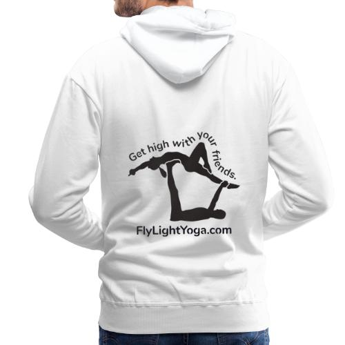 AcroYoga: Get high with your friends - Men's Premium Hoodie