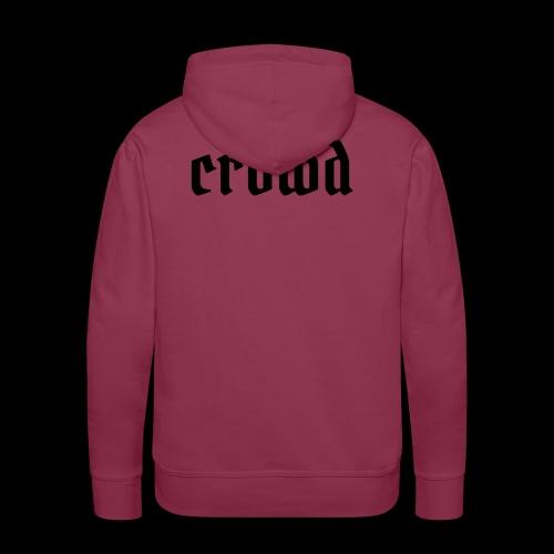 crowd - Männer Premium Hoodie