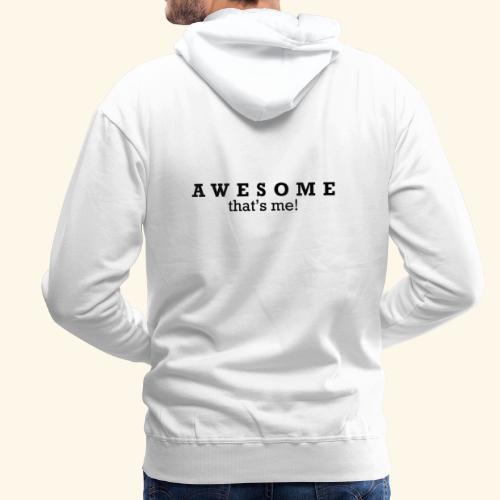 Awesome thstsme 01 - Herre Premium hættetrøje