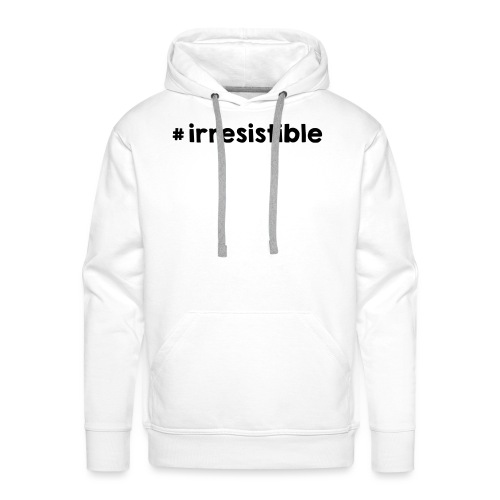 #irresistible - Männer Premium Hoodie