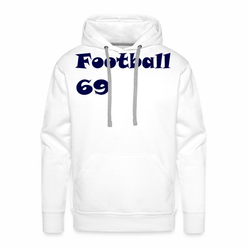 Fußball Football 69 outdoor T-shirt blue - Männer Premium Hoodie