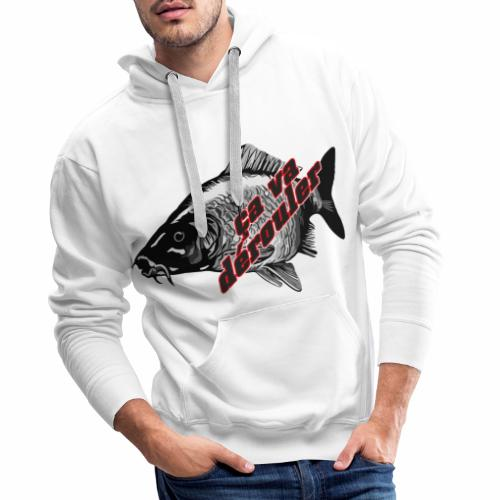 Ca va derouler, je pêche la carpe - Sweat-shirt à capuche Premium pour hommes